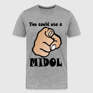 You Could Use A Midol - Men's Premium T-Shirt