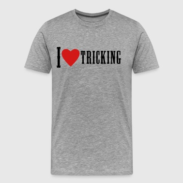 I Love Tricking  - Men's Premium T-Shirt