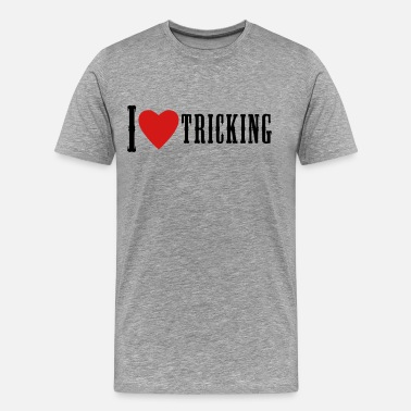 Martial Art Tricking I Love Tricking  - Men's Premium T-Shirt
