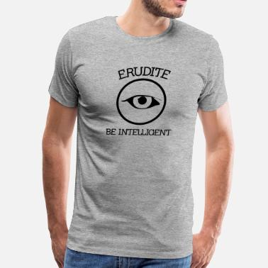 Erudition erudite_4 - Men's Premium T-Shirt