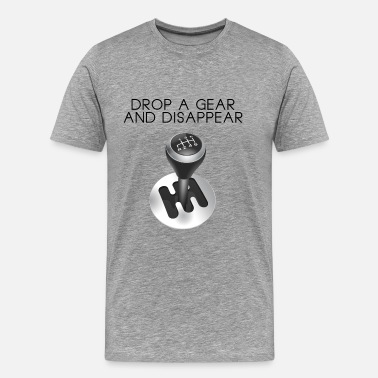 Jdm Drop a gear and disappear - Men's Premium T-Shirt