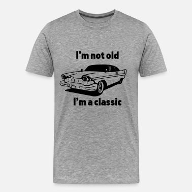 Vintage Car I'm not old I'm a classic - Men's Premium T-Shirt
