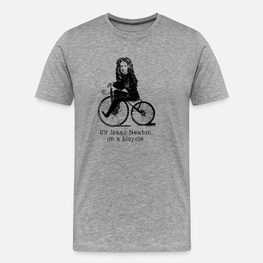 Isaac SIR ISAAC NEWTON ON A BICYCLE - Men's Premium T-Shirt