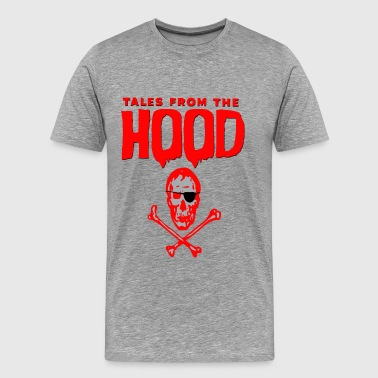 Hood Hustle Tales from the Hood - Men's Premium T-Shirt
