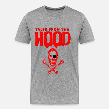 Tales Tales from the Hood - Men's Premium T-Shirt