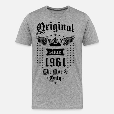 18 Year Old Original Since 1961 The One and Only Crown Wings - Men's Premium T-Shirt