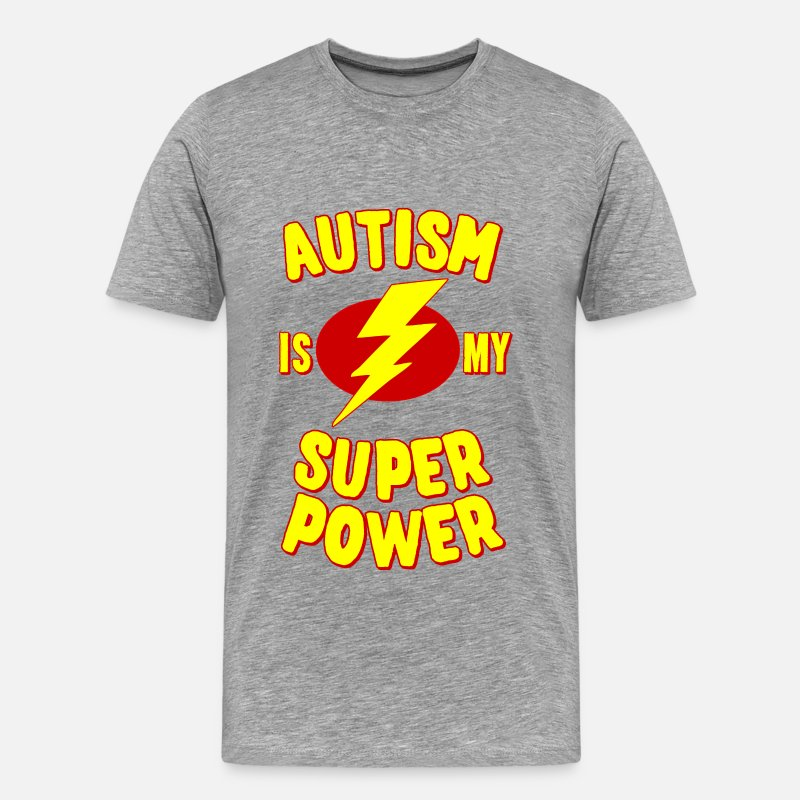 Autism T-Shirts - Autism is My Super Power - Men's Premium T-Shirt heather gray