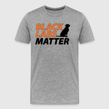 Matter Black Labs Matter - Men's Premium T-Shirt
