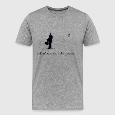 Meet Me In Montauk - Men's Premium T-Shirt