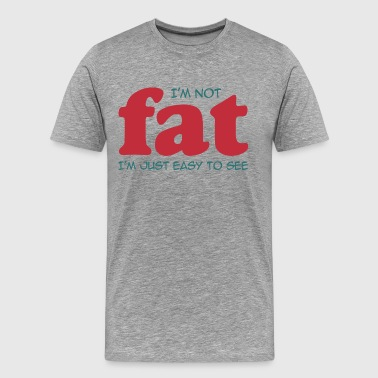I'm not fat - Men's Premium T-Shirt