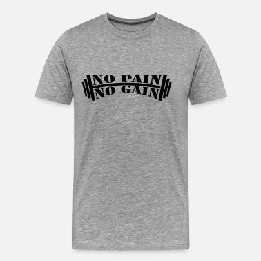 Bodybuilding Design No Pain No Gain Bodybuilding Design - Men's Premium T-Shirt