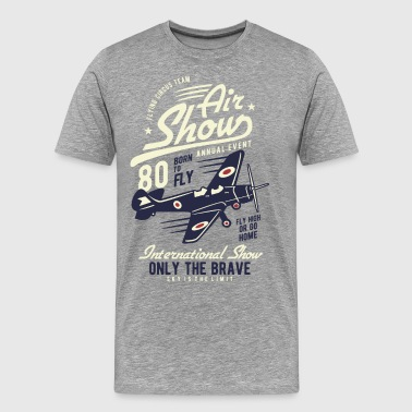 Air Show Only the brave air show - Men's Premium T-Shirt