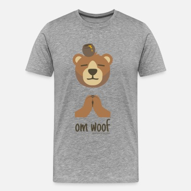 Woof Bears Om Woof - Bear - Men's Premium T-Shirt