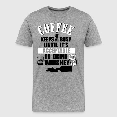 American Whiskey Coffee - drink Whiskey - Men's Premium T-Shirt