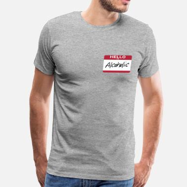 Anonymous Hello Im Alcoholic - Men's Premium T-Shirt