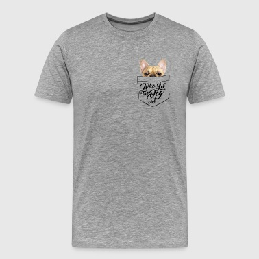 WHO LET THE DOG OUT - Men's Premium T-Shirt