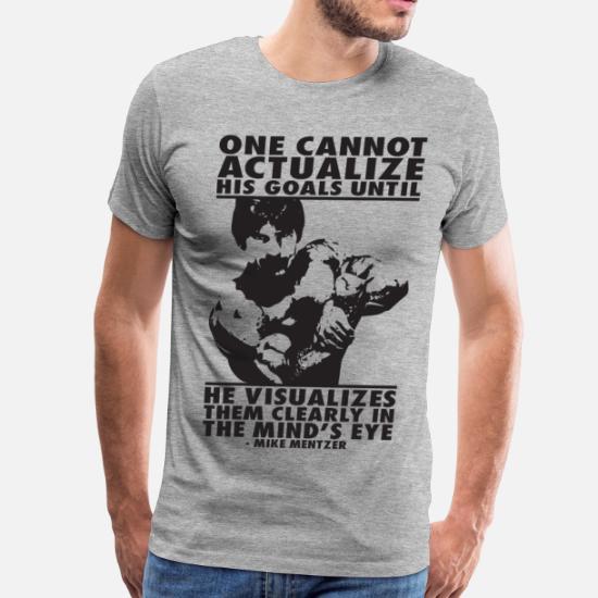 abf65d9d Visualize Your Goals (Mike Mentzer) Men's Premium T-Shirt | Spreadshirt