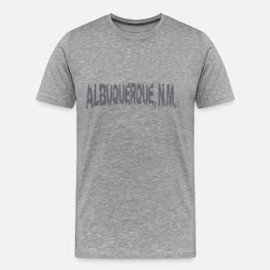 Albuquerque ALBUQUERQUE NM - Men's Premium T-Shirt