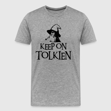 Keep On Tolkien - Men's Premium T-Shirt