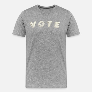 Vote VOTE - Men's Premium T-Shirt