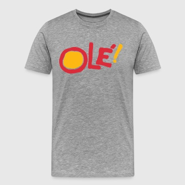Ole! - Men's Premium T-Shirt