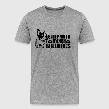 Sleeps With French Bulldogs Shirt - Men's Premium T-Shirt
