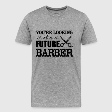 Future Barber Shirt - Men's Premium T-Shirt