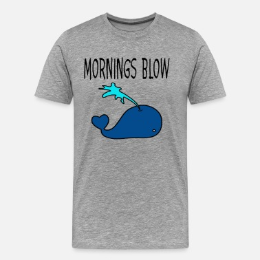 Suck Null Mornings Blow - Men's Premium T-Shirt