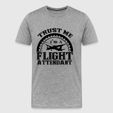 I'm A Flight Attendant Shirt - Men's Premium T-Shirt