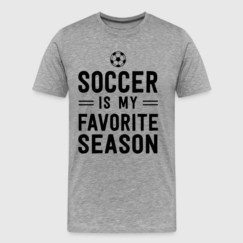 Soccer is my favorite season - Men's Premium T-Shirt