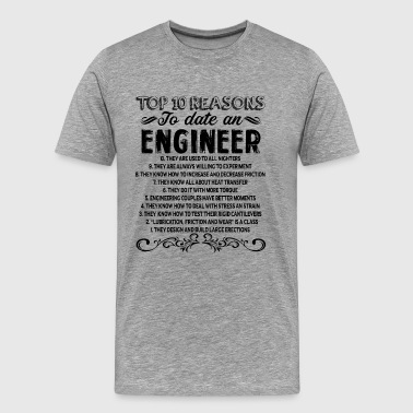 Reasons To Date Engineer Shirt - Men's Premium T-Shirt