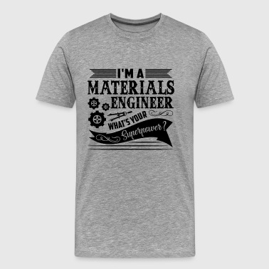 Materials Engineer Superpower Shirt - Men's Premium T-Shirt