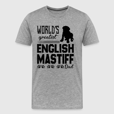 English Mastiff Dad Shirt - Men's Premium T-Shirt