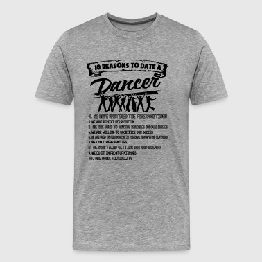 10 Reasons To Date A Dancer Shirt - Men's Premium T-Shirt