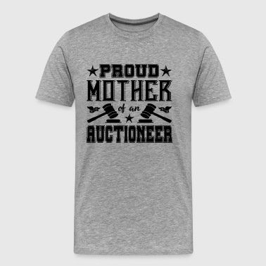 Auctioneer Mom Shirt - Men's Premium T-Shirt
