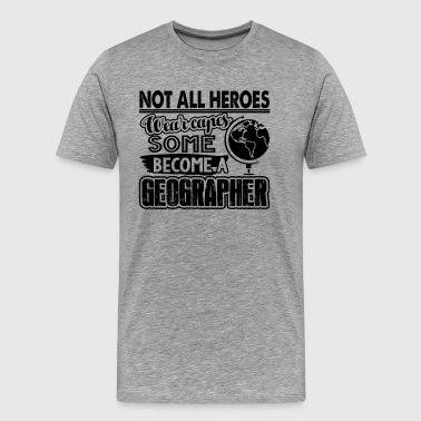 Geographer Hero Shirt - Men's Premium T-Shirt