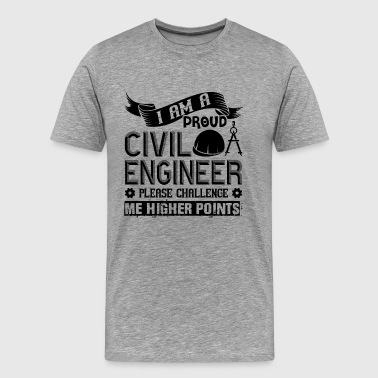 Proud Civil Engineer Shirt - Men's Premium T-Shirt
