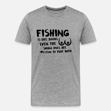 Fishing And Sex Fishing - Men's Premium T-Shirt
