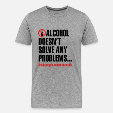 Funny Running Alcohol ALCOHOL FUNNY QUOTES - Men's Premium T-Shirt