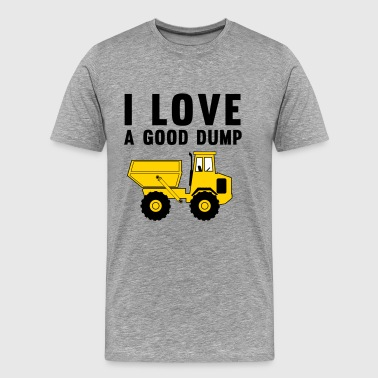 I Love a Good Dump - Men's Premium T-Shirt