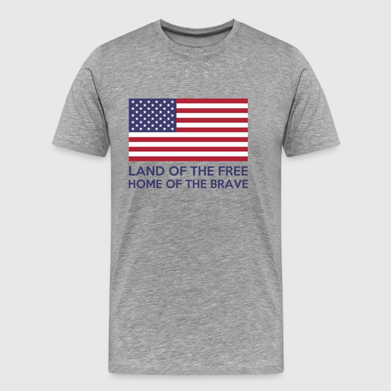 Land Of The Free, Home Of The Brave - Men's Premium T-Shirt