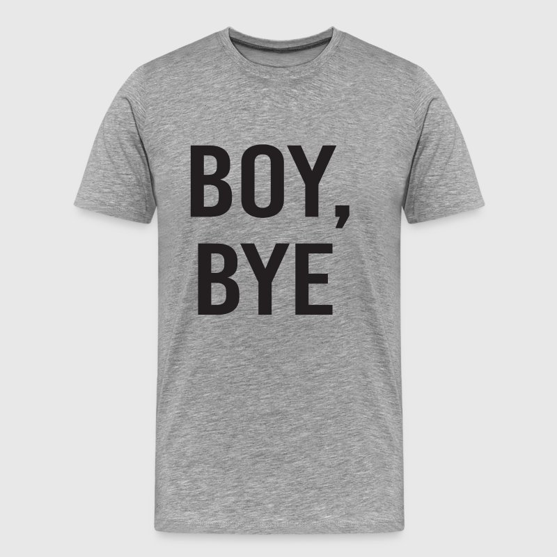 boy bye - Men's Premium T-Shirt