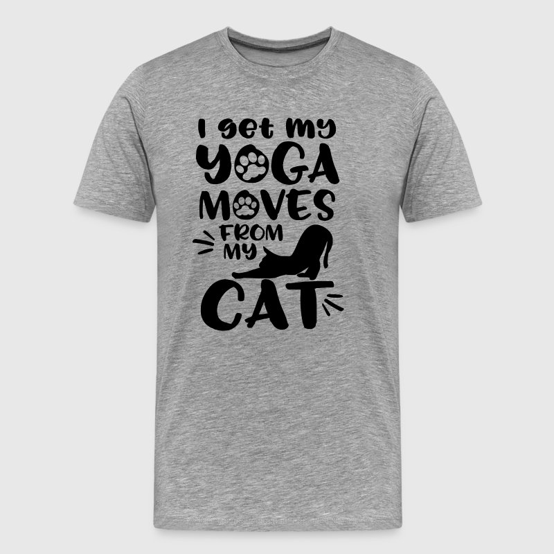 I get my yoga moves from my cat - Men's Premium T-Shirt
