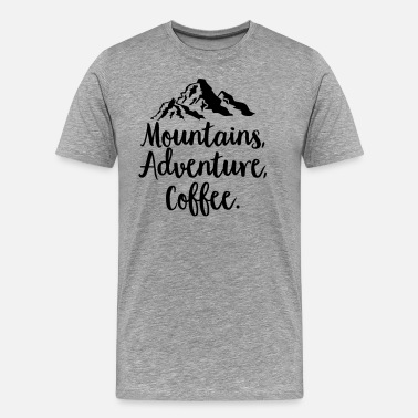 Ski Test Mountains, Adventure, Coffee - Men's Premium T-Shirt