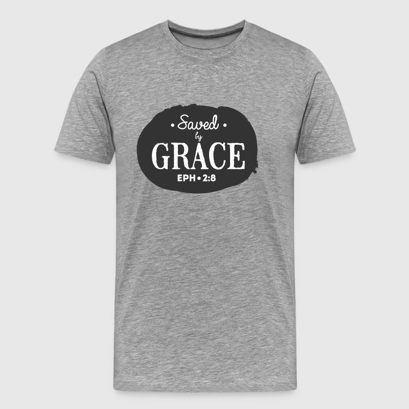 Saved by Grace! - Men's Premium T-Shirt