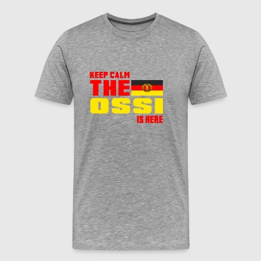 Keep calm the Ossi is here - Men's Premium T-Shirt