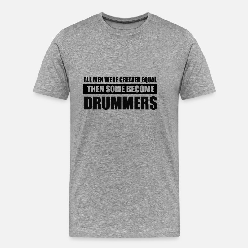 Drummer T-Shirts - men drummers design - Men's Premium T-Shirt heather gray