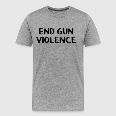 Rifle End gun violence - Men's Premium T-Shirt