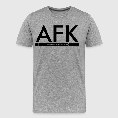 AFK - Away from keyboard - Men's Premium T-Shirt