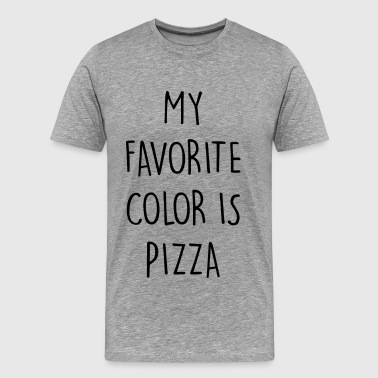 MY FAVORITE COLOR IS PIZZA - Men's Premium T-Shirt